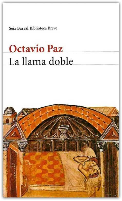 Libro de Octavio Paz, la llama doble