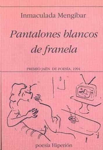 """Portad libro """"Pantalones blancos de franela"""""""