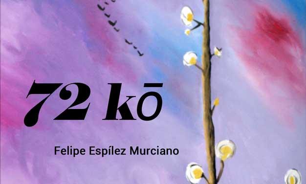 72 Ko poemario de Felipe Espílez Murciano
